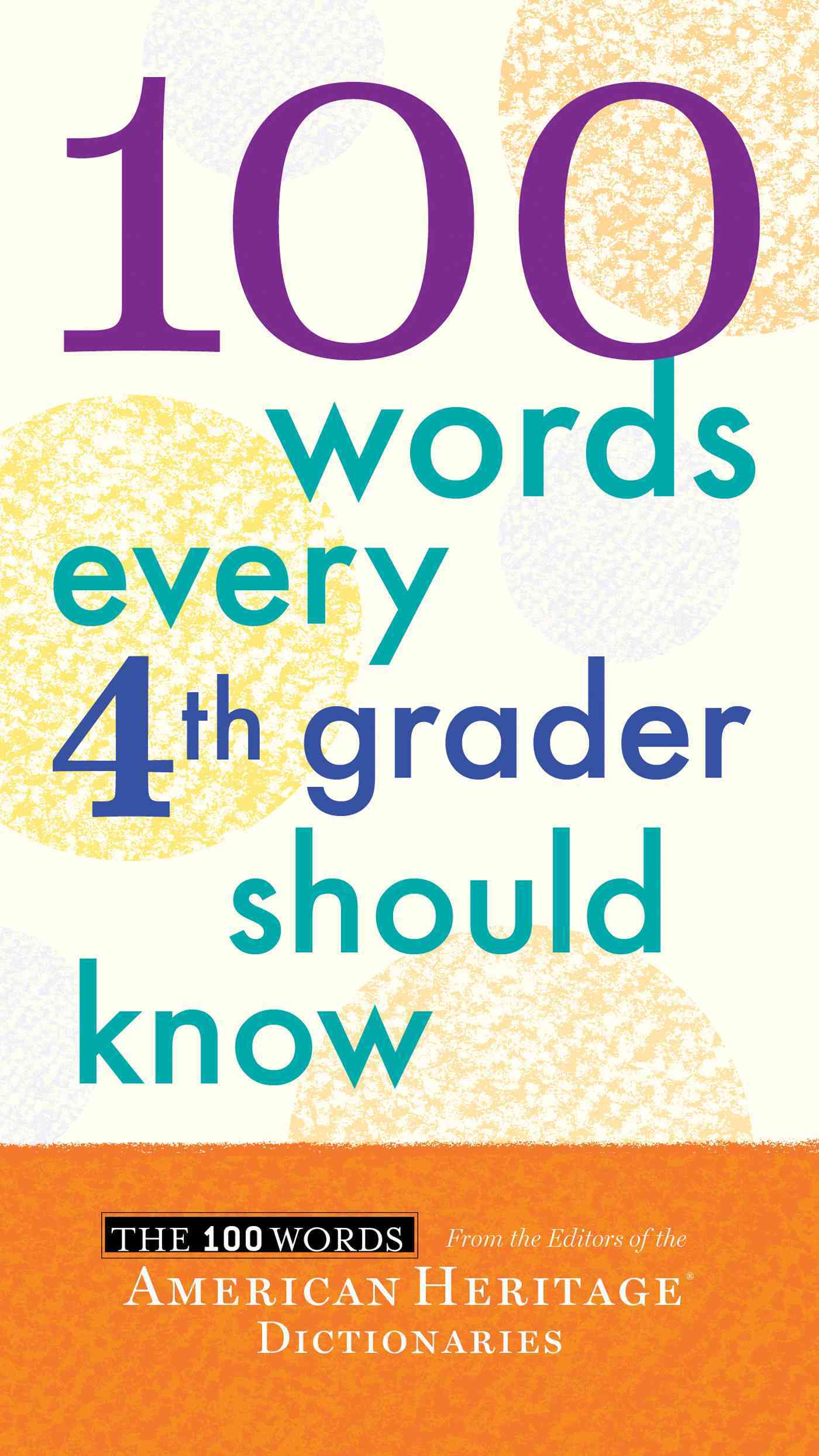 100 Words Every Fourth Grader Should Know By American Heritage Publishing Company (COR)